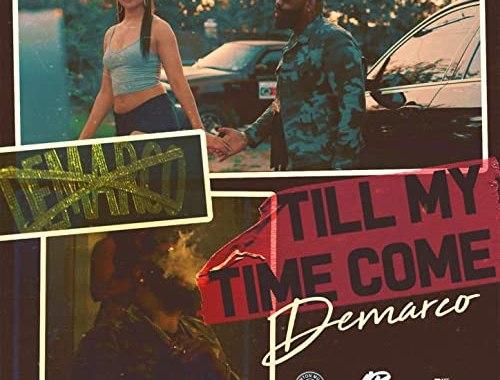 Demarco - Till My Time Come Lyrics
