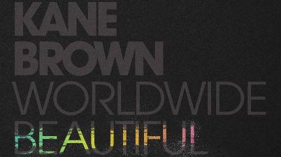 Kane Brown - Worldwide Beautiful Lyrics