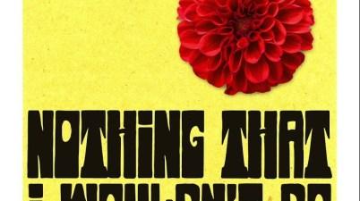 WILD - Nothing That I Wouldn't Do Lyrics