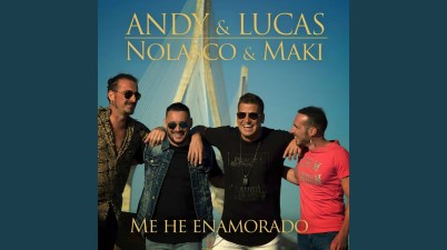 Andy & Lucas - Me He Enamorado Lyrics