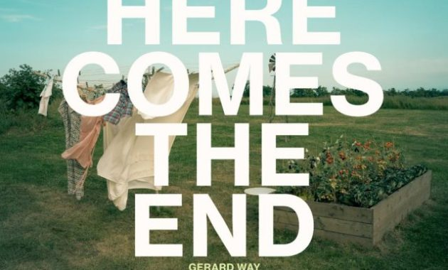 Gerard Way - Here Comes The End Lyrics