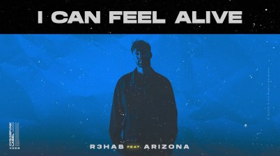 R3HAB - I Can Feel Alive Lyrics
