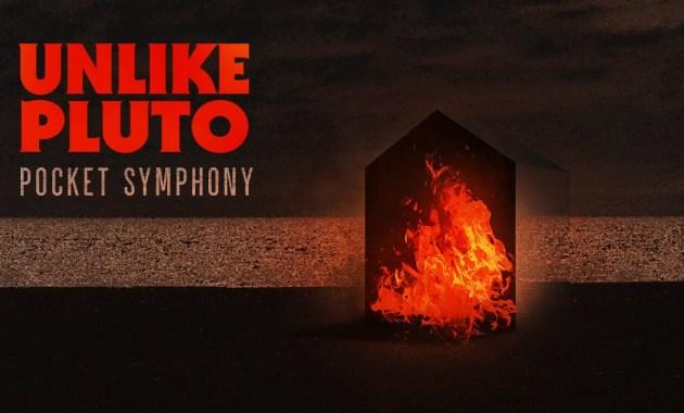 Unlike Pluto - Pocket Symphony Lyrics