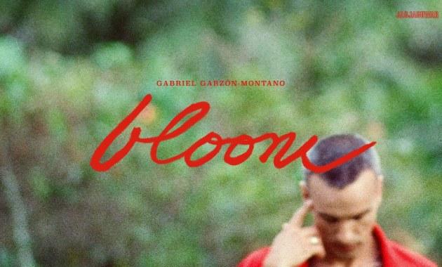 Gabriel Garzón-Montano - Bloom Lyrics