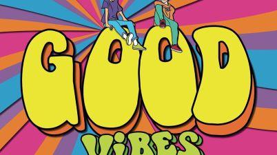 HRVY & Matoma - Good Vibes Lyrics