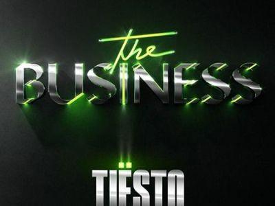Tiësto - The Business Lyrics
