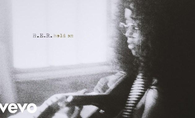 H.E.R. - Hold On Lyrics