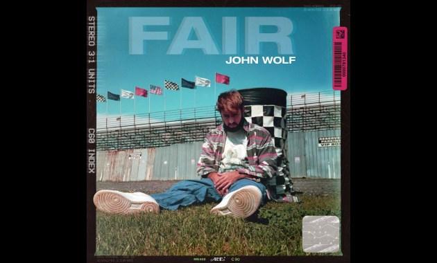 John Wolf - FAIR Lyrics