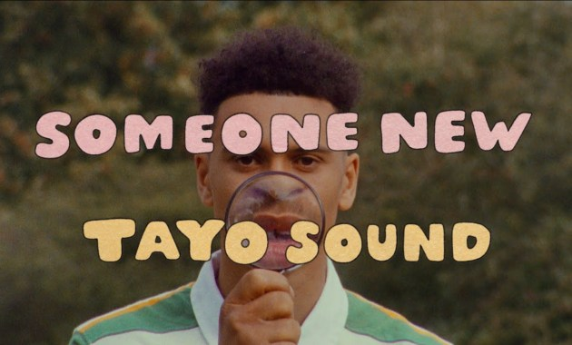 Tayo Sound - Someone New Lyrics