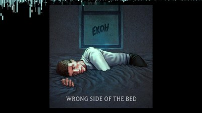 Ekoh - Wrong Side of the Bed Lyrics
