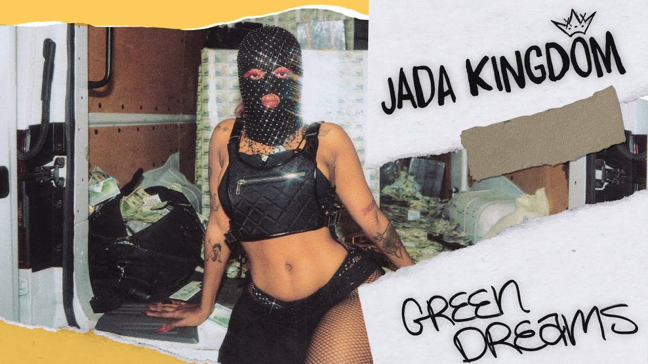 Jada Kingdom - Green Dreams Lyrics | LyricsFa.com