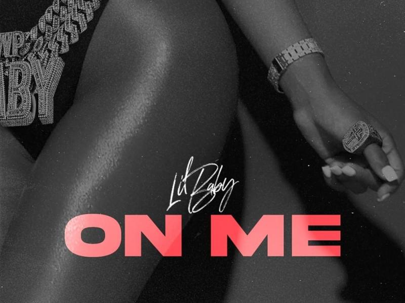 Lil Baby - On Me Lyrics