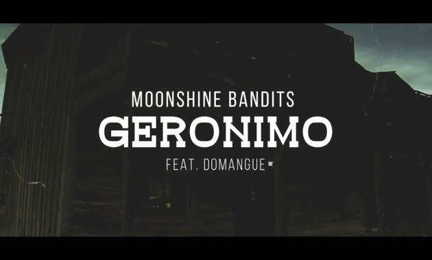 Moonshine Bandits - Geronimo Lyrics