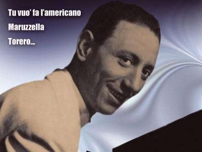 Renato Carosone - Tu vuo' fa l'americano Lyrics