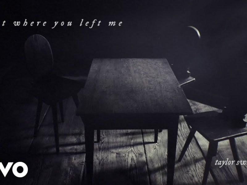 Taylor Swift - right where you left me Lyrics