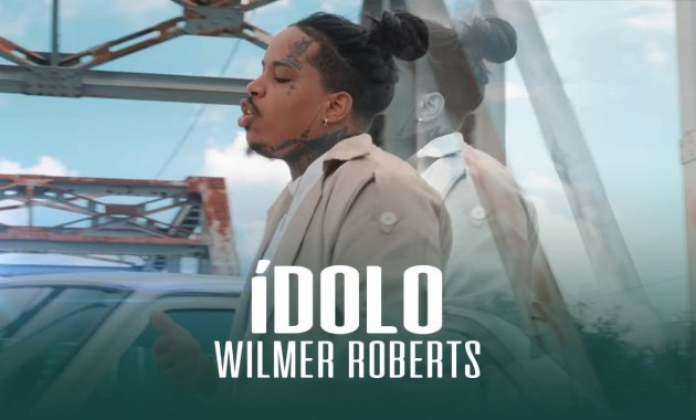 Wilmer Roberts - ÍDOLO Lyrics