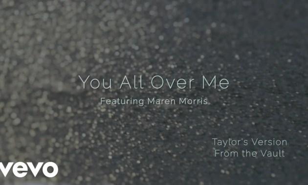 Taylor Swift - You All Over Me (ft. Maren Morris) (Taylor's Version) Lyrics