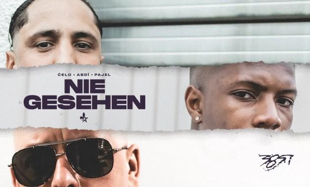 Celo & Abdi x Pajel - NIE GESEHEN Lyrics