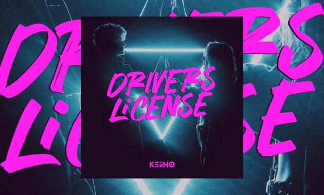 KEiiNO - DRIVERS LICENSE Lyrics