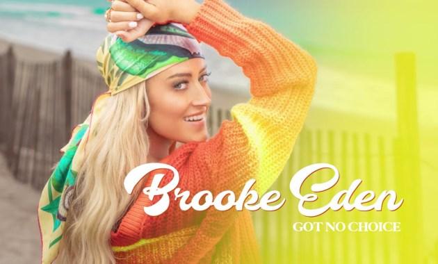 Brooke Eden - Got No Choice Lyrics