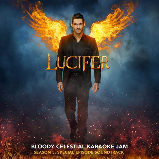 Lucifer Cast - Lucifer Bloody Celestial Karaoke Jam Album Lyrics
