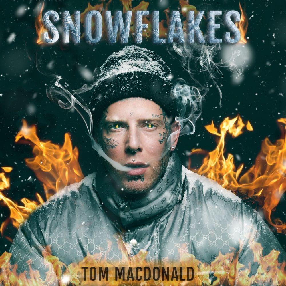 Tom MacDonald - Snowflakes Lyrics