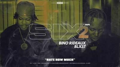 Blxst & Bino Rideaux - Hate How Much Lyrics