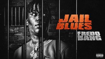 Fredo Bang - Jail Blues Lyrics