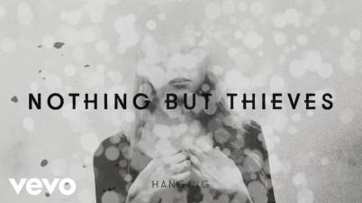 Nothing but Thieves - Hanging Lyrics