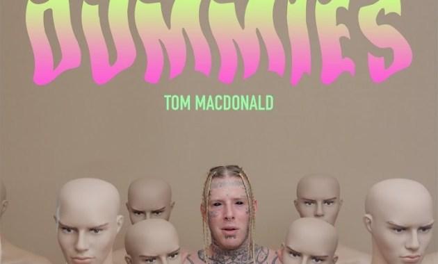 Tom MacDonald - Dummies Lyrics