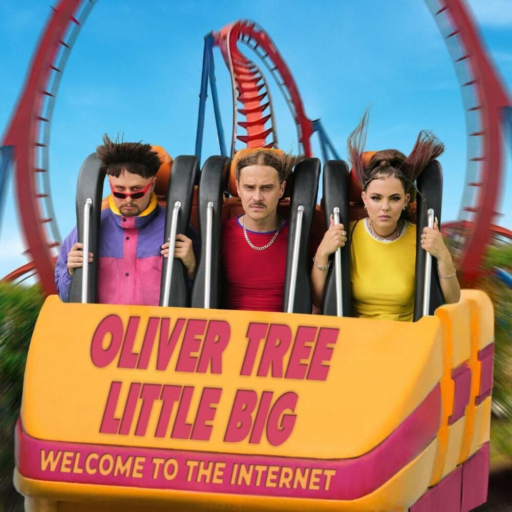 Oliver Tree & Little Big - The Internet Lyrics