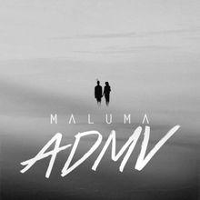 ADMV Lyrics by Maluma