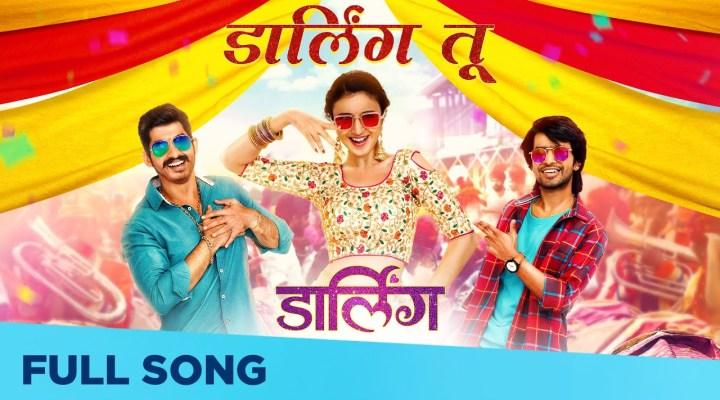 डार्लिंग तू Darling Tu Lyrics | New Marathi Movie Darling | Chinar - Mahesh