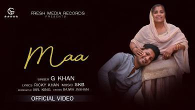 Photo of Maa Lyrics G khan | Ricky Khan|SKB