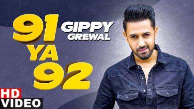 Photo of 91 Ya 92 Lyrics | Gippy Grewal|Jatinder Shah