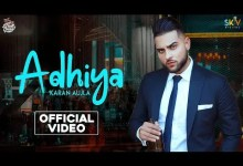 Photo of Adhiya Lyrics | Karan Aujla | YeahProof | Street Gang Music