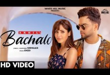 Photo of BACHALO Lyrics Akhil | Nirmaan | Enzo