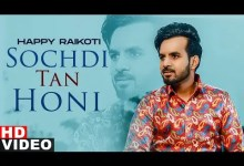 Photo of Sochdi Tan Honi Lyrics | Happy Raikoti | Laddi Gill