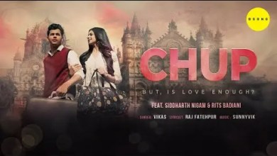 Photo of Chup Lyrics | Siddharth Nigam | Rits Badiani