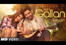Photo of Aahi Gallan Teriyan Lyrics | Babbal Rai Ft. Mahira Sharma
