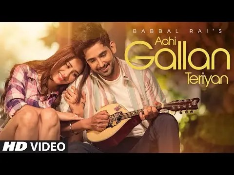 Aahi Gallan Teriyan Lyrics