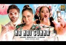 Photo of Na Nai Sunna Lyrics | Sachin Jigar | R3HAB