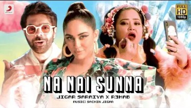 Photo of Na Nai Sunna Lyrics | Sachin Jigar | R3HAB