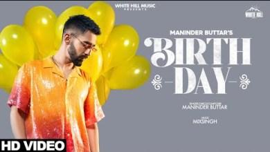 Photo of BIRTHDAY Lyrics | Maninder Buttar | MixSingh