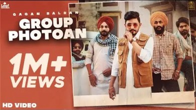 Photo of Group Photoan Lyrics | Gagan Balran | Nick Dhammu