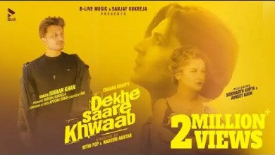Photo of Dekhe Saare Khwaab Lyrics | Ishaan Khan | Siddharth G