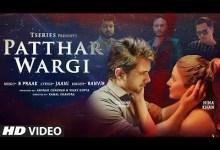 Photo of Patthar Wargi Lyrics | Hina Khan | Tanmay Ssingh | B Praak