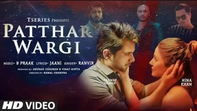 Photo of Patthar Wargi Lyrics | Hina Khan | Tanmay Ssingh | B Praak