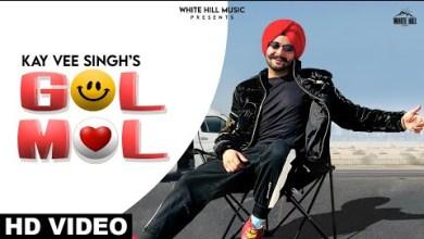 Photo of Gol Mol Lyrics | Kay Vee Singh | Cheetah