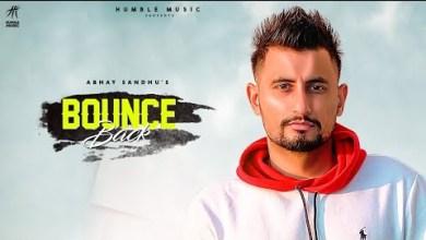 Photo of Bounce Back Lyrics | Abhay Sandhu | Humble Music